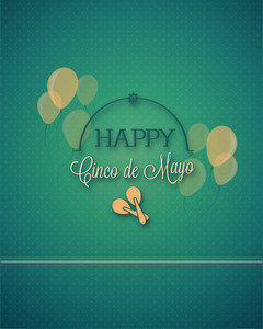 Cinco De Mayo Vector Illustration With Balloons And Label