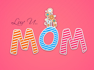 Colorful Text Love You Mom On Pink Background
