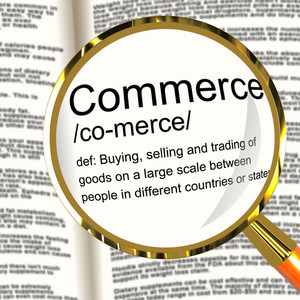 Commerce Definition Magnifier Showing Trading Buying And Selling