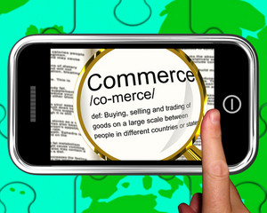 Commerce Definition On Smartphone Showing Commercial Activities