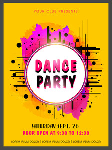 Creative abstract Dance Party flyer template or banner design on color splash background.