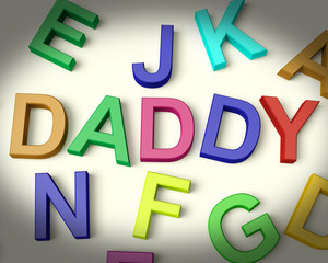 Daddy Written In Plastic Kids Letters