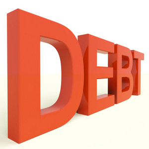 Debt Word Showing Bankruptcy Poverty And Being Broke
