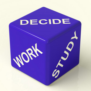 Decide Work Study Dice Showing Career Choices