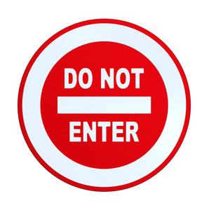 Do Not Enter Sign.