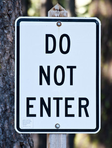 Do Not Enter Signboard