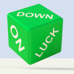 Down On Luck Dice Meaning Failure And Losing