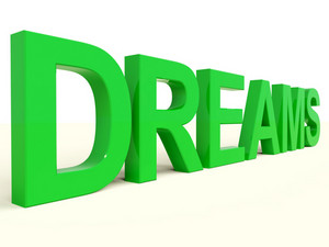Dreams Word In Green Representing Hopes And Visions