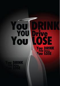 Drink, Drive, Lose...