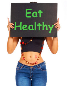 Eat Healthy Sign Shows Eating Well For Health