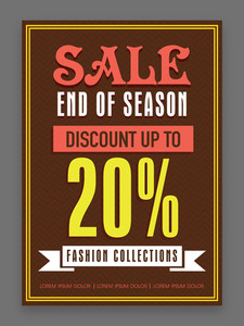 End of Season Sale flyer template or banner design with 20% discount offer on Fashion Collections.