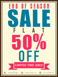 End of Season Sale with 50% off for limited time can be used as poster
