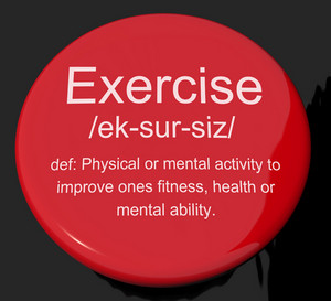 Exercise Definition Button Showing Fitness Activity And Working Out