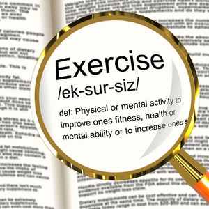Exercise Definition Magnifier Showing Fitness Activity And Working Out