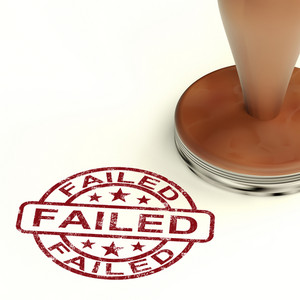 Failed Stamp Showing Reject Crisis Or Failure