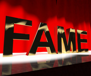 Fame Word On Stage Meaning Celebrity Recognition And Being Famous