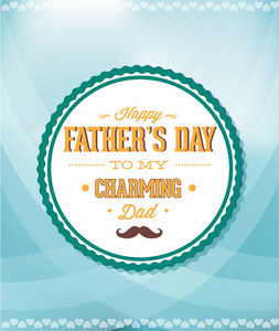 Father's Day Vector Illustration With Vintage Retro Type Font,  Moustache, Badge