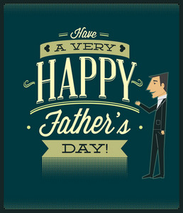 Father's Day Vector Illustration With Vintage Retro Type Font, People,