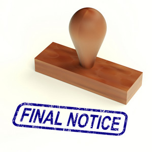 Final Notice Rubber Stamp Shows Outstanding Payments Due