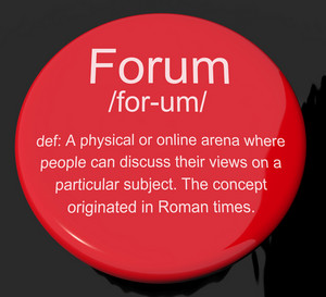 Forum Definition Button Showing A Place Or Online Arena For Discussion And Networking