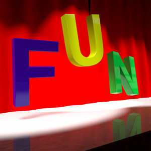 Fun Word On Stage For Enjoyment And Happiness