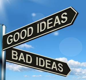 Good Or Bad Ideas Signpost Showing Brainstorming Judging Or Choosing