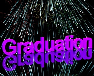 Graduation Word With Fireworks Showing School Or University Graduation