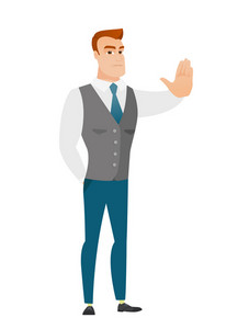 Caucasian business man showing stop hand gesture. Full length of business man doing stop gesture. Serious business man with a stop gesture. Vector flat design illustration isolated on white background