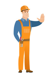 Young caucasian builder showing stop hand gesture. Full length of builder doing stop gesture. Serious builder with a stop gesture. Vector flat design illustration isolated on white background.