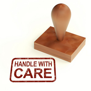 Handle With Care Stamp Shows Fragile Product