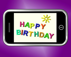 Happy Birthday Message On Mobile Phone Shows Internet Greeting