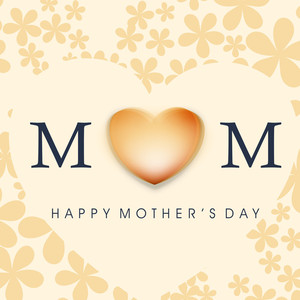 Happy Mother's Day Floral Decorated Greeting Card Or Background With Text  Mom