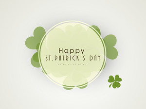 Happy St. Patricks Day Concept With Beautiful Clover Leaves And Stylish Text