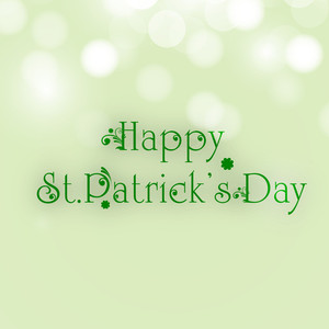 Happy St. Patrick's Day Concept With Stylish Text On Shiny Green Background.