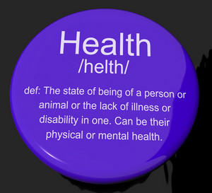 Health Definition Button Showing Wellbeing Fit Condition Or Healthy