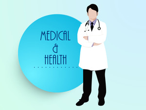 Health & Medical Concept With Illustration Of A Doctor And Stylish Text