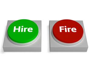 Hire Fire Buttons Show Hiring Or Firing