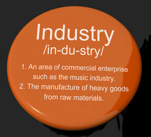 Industry Definition Button Showing Engineering Construction Or Factories