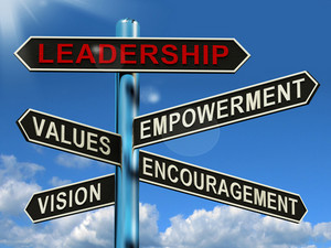 Leadership Signpost Showing Vision Values Empowerment And Encouragement