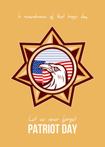 Let Us Never Forget Patriot Day Poster Card