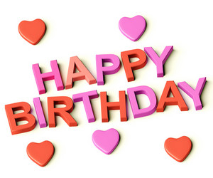 Letters Spelling Happy Birthday With Hearts As Symbol For Celebration And Best Wishes