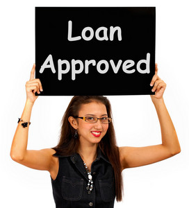 Loan Approved Sign Shows Credit Agreement Ok