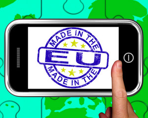 Made In The Eu On Smartphone Shows European Products