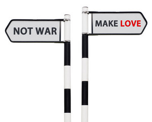 Make Love Not War Signs