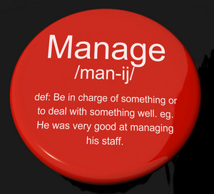 Manage Definition Button Showing Leadership Management And Supervision