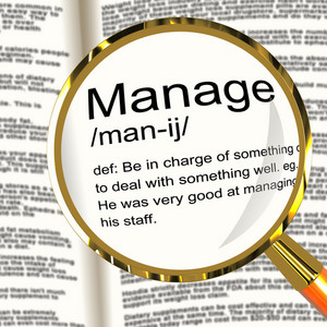Manage Definition Magnifier Showing Leadership Management And Supervision