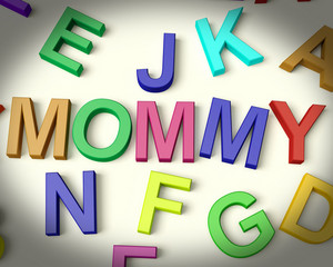 Mommy Written In Plastic Kids Letters
