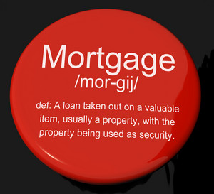 Mortgage Definition Button Showing Property Or Real Estate Loan
