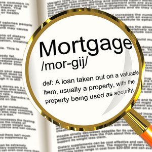 Mortgage Definition Magnifier Showing Property Or Real Estate Loan