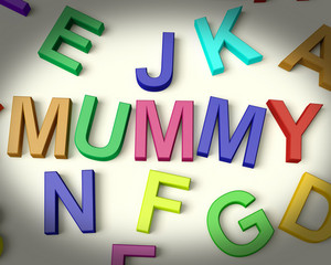 Mummy Written In Plastic Kids Letters